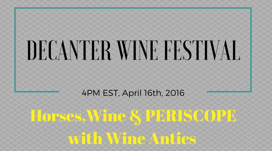 Horses, Wine & PERISCOPETOMORROW